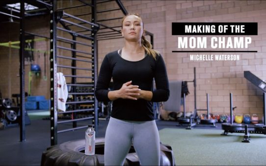 Making of the Mom Champ – Michelle Waterson
