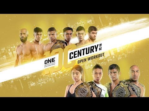 ONE Championship: CENTURY Open Workout