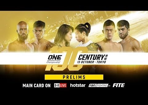 ONE Championship: CENTURY PART I Prelims