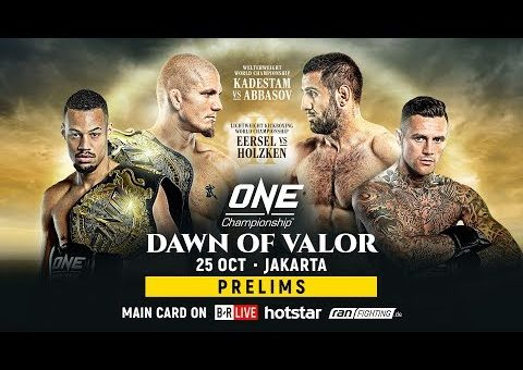 ONE Championship: DAWN OF VALOR Prelims
