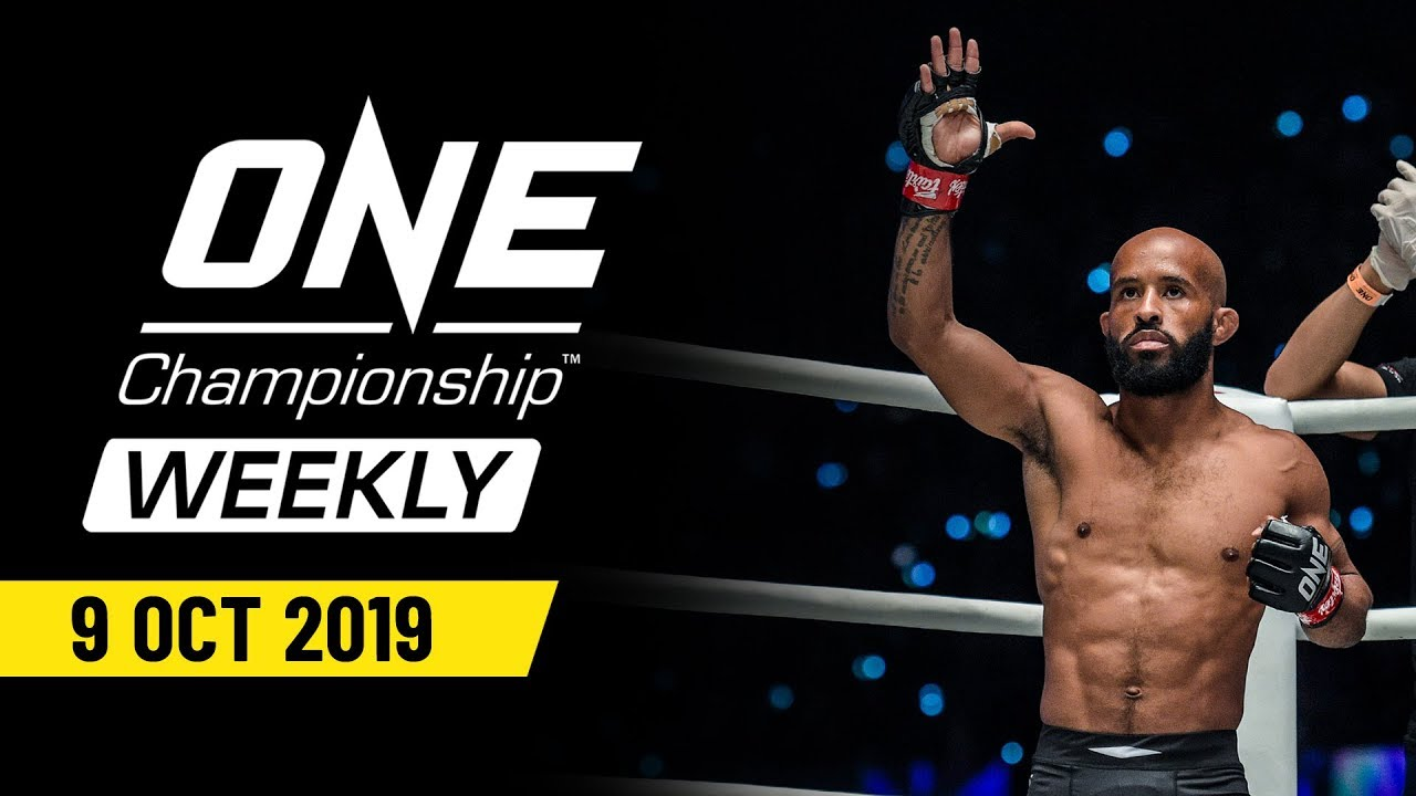 ONE Championship Weekly   9 October 2019