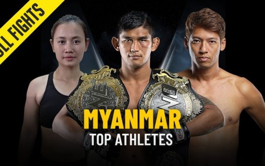 Top Athletes From Myanmar | ONE Full Fights