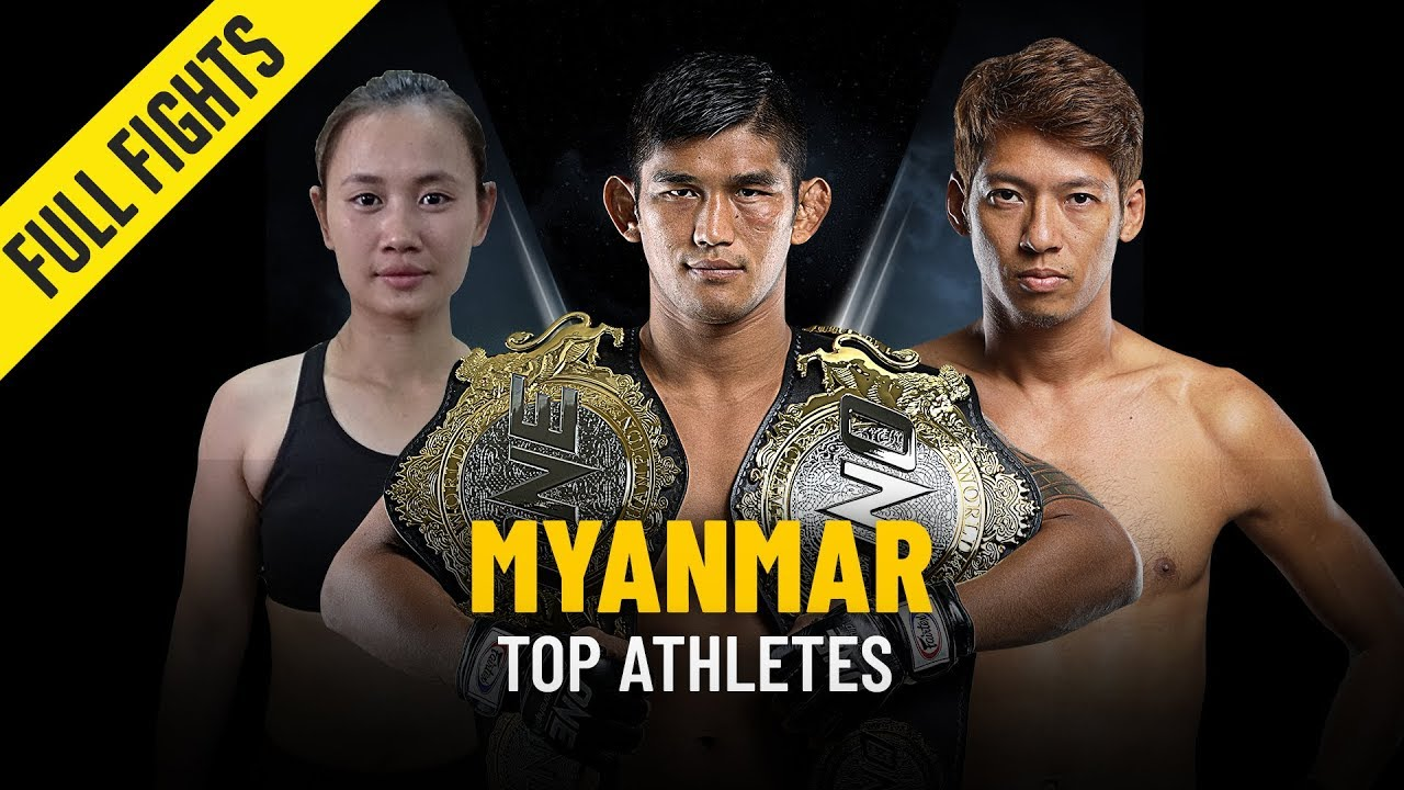 Top Athletes From Myanmar   ONE Full Fights