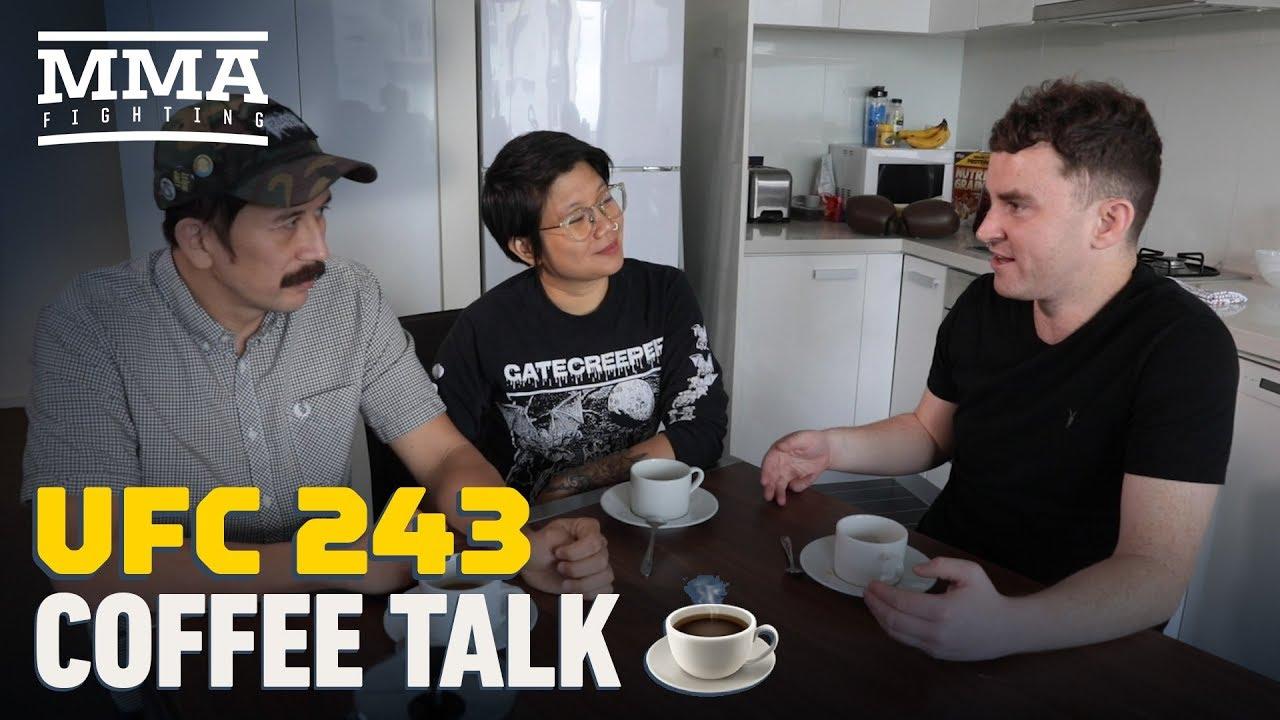 UFC 243: Coffee Talk - MMA Fighting