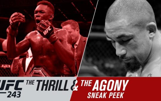 UFC 243: The Thrill and the Agony – Sneak Peek