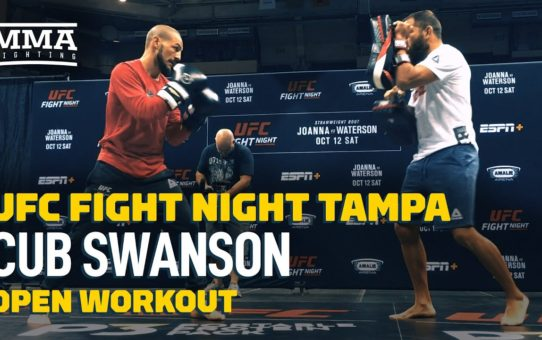 UFC Tampa: Cub Swanson Open Workout Highlights – MMA Fighting