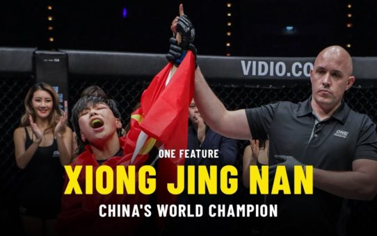 Xiong Jing Nan Is China's World Champion   ONE Feature