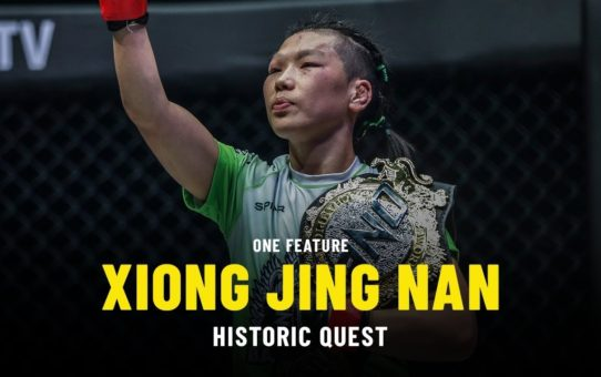 Xiong Jing Nan's Historic Quest   ONE Feature
