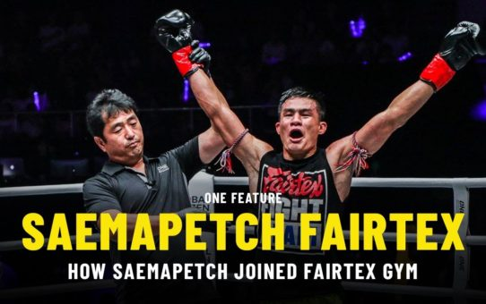 How Saemapetch Joined Fairtex Gym | ONE Feature