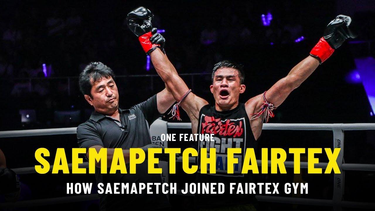 How Saemapetch Joined Fairtex Gym | ONE Feature