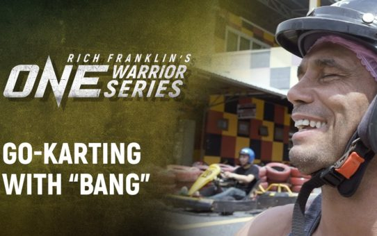 "Rich Franklin's ONE Warrior Series | Best Moments: Go-Karting With ""Bang"" In Bangkok"