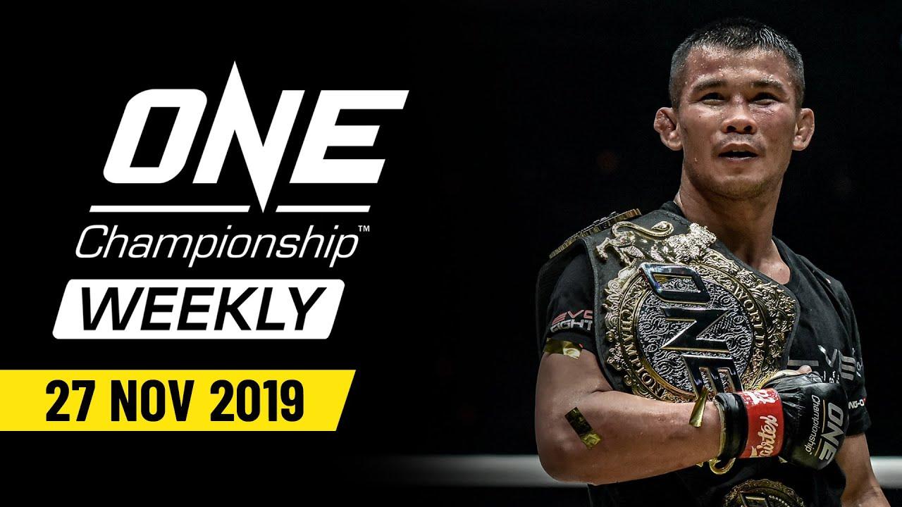 ONE Championship Weekly   27 November 2019