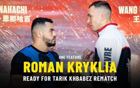 Roman Kryklia Ready For Tarik Khbabez Rematch | ONE Feature