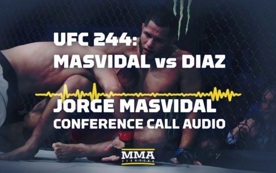 UFC 244: Jorge Masvidal Conference Call Audio – MMA Fighting
