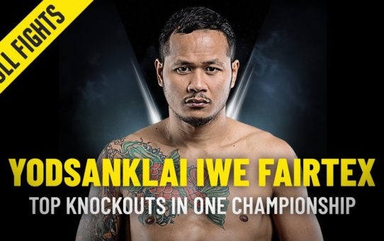 Yodsanklai IWE Fairtex's Top Knockouts | ONE Full Fights