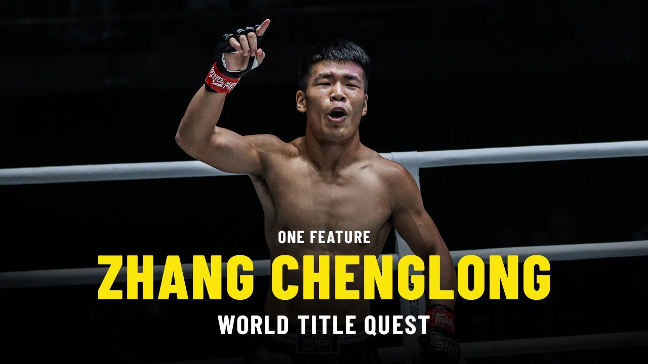 Zhang Chenglong World Title Quest | ONE Feature