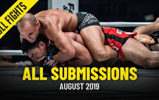 All Submissions In August 2019   ONE Full Fights