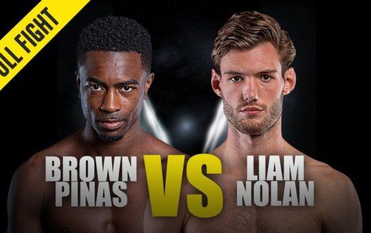 Brown Pinas vs. Liam Nolan | ONE Full Fight | November 2019
