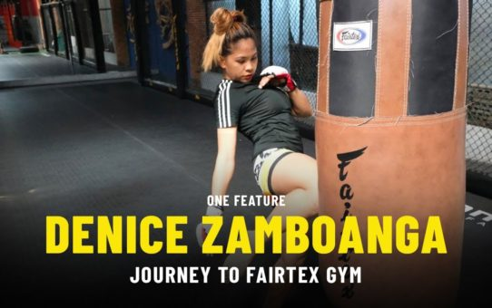 Denice Zamboanga's Journey To Fairtex Gym | ONE Feature