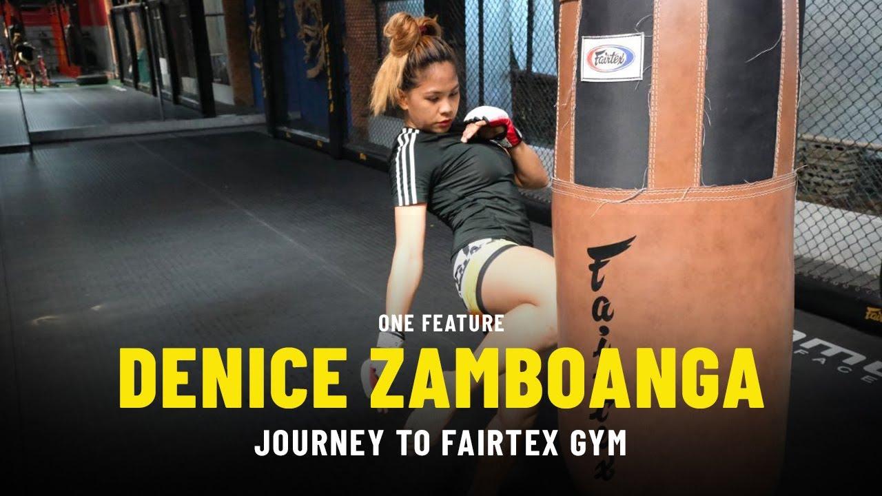 Denice Zamboanga's Journey To Fairtex Gym | ONE Feature