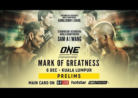 ONE Championship: MARK OF GREATNESS Prelims