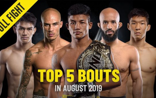 Top 5 Bouts In August 2019 | ONE Full Fights