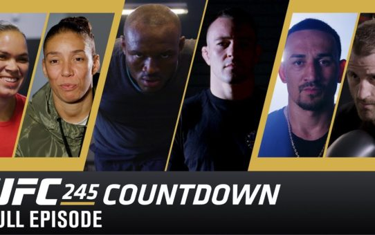UFC 245 Countdown: Full Episode