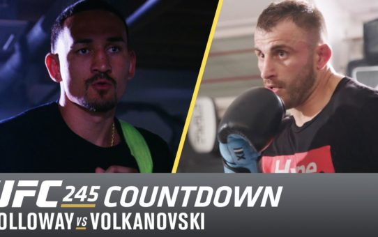 UFC 245 Countdown: Holloway vs Volkanovski
