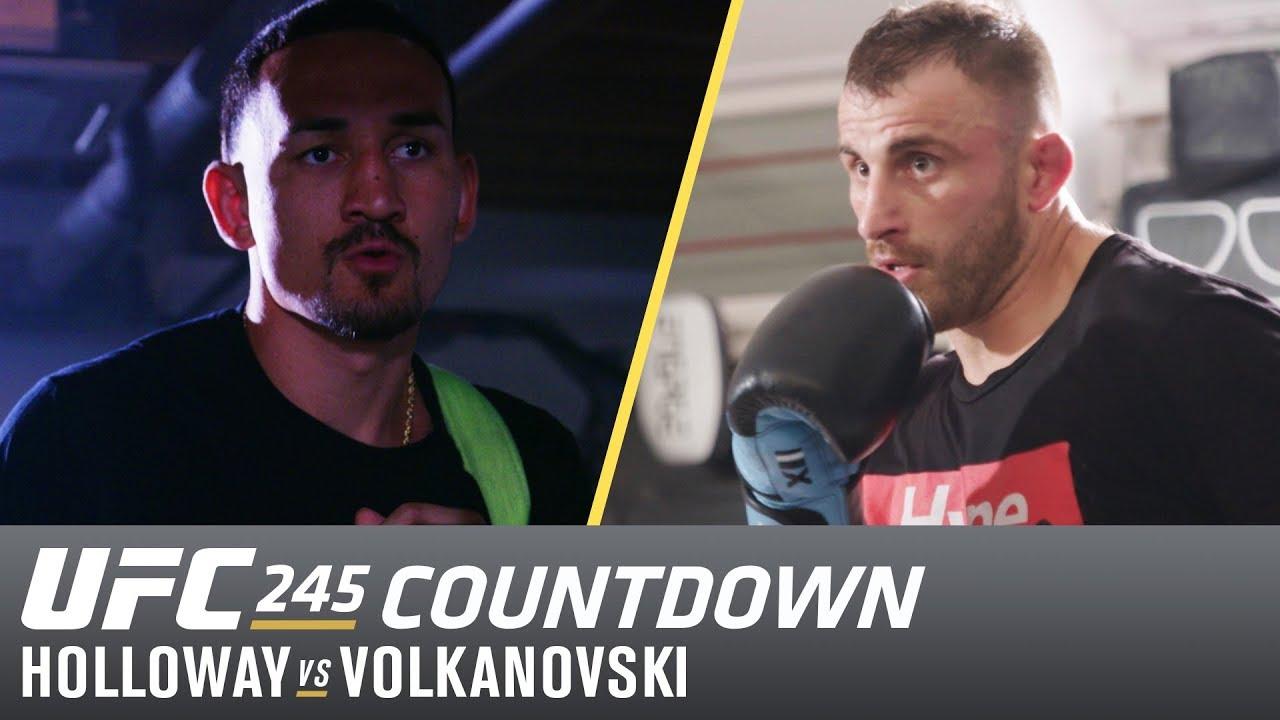 UFC 245 Countdown: Holloway vs Volkanovski