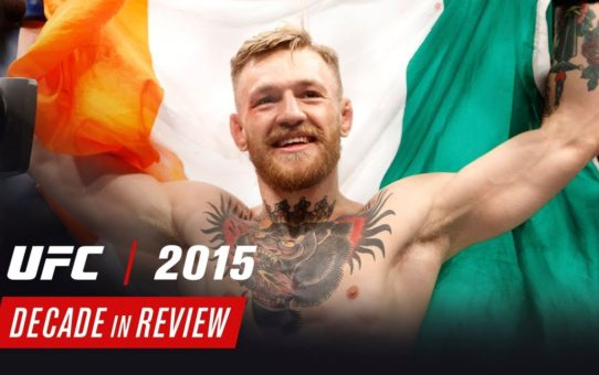 UFC Decade in Review – 2015