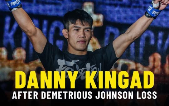 Danny Kingad Learns From Demetrious Johnson Loss | ONE Feature