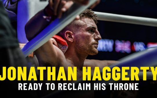 Jonathan Haggerty Ready To Reclaim His Throne | ONE Feature