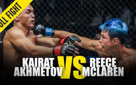 Kairat Akhmetov vs. Reece McLaren | ONE Full Fight | March 2019