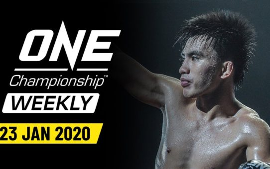 ONE Championship Weekly | 23 January 2020