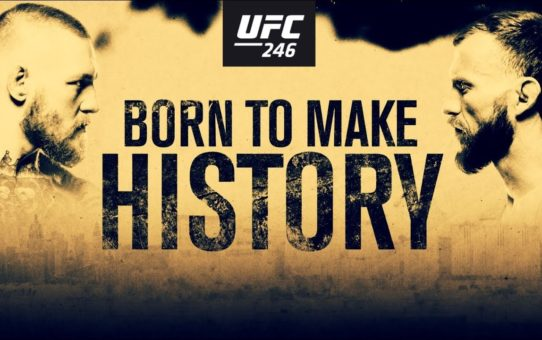 UFC 246: McGregor vs Cowboy – Born To Make History