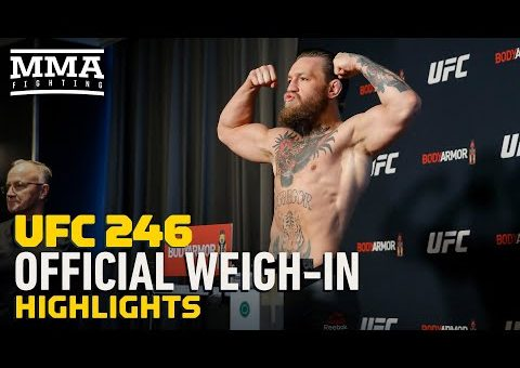 UFC 246 Official Weigh-In Highlights – MMA Fighting