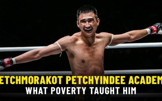 What Poverty Taught Petchmorakot | ONE Feature