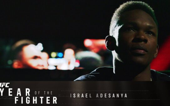 UFC Year of the Fighter: Israel Adesanya – Preview | UFC FIGHT PASS Original Series