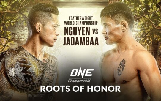 ONE Championship: ROOTS OF HONOR | ONE@Home Event Replay