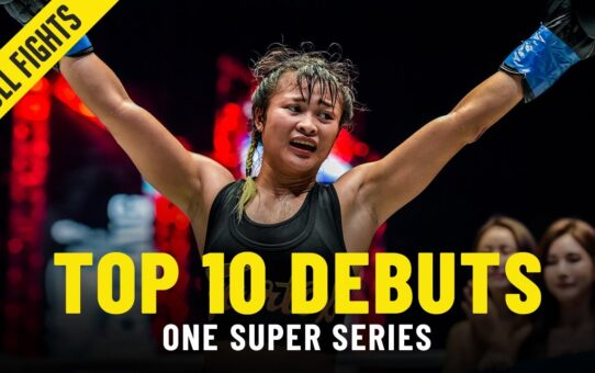 Top 10 Kickboxing & Muay Thai Debuts In ONE Super Series