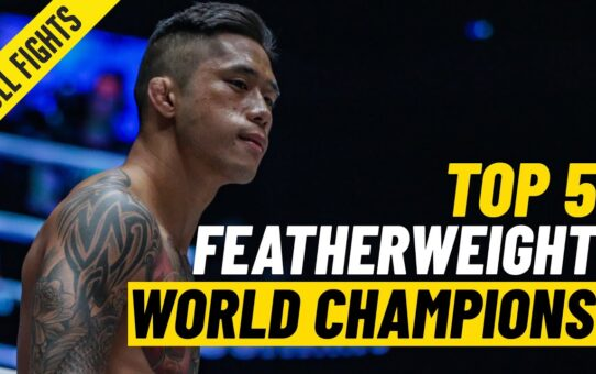 Top 5 ONE Featherweight World Champions | ONE Full Fights