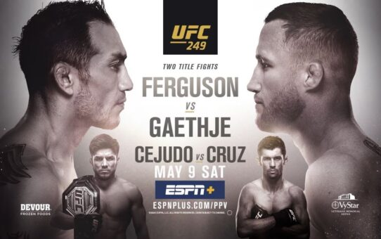 UFC 249: Ferguson vs Gaethje – The Most Stacked Card of the Year