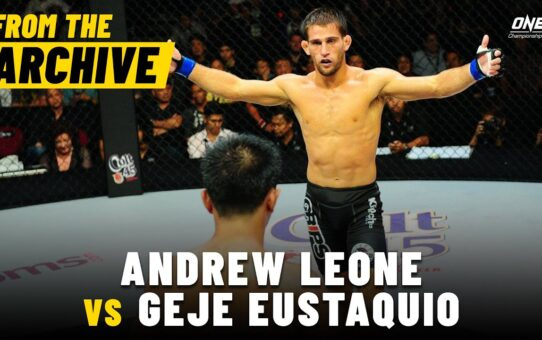 Andrew Leone vs. Geje Eustaquio | ONE Championship Full Fight | May 2013