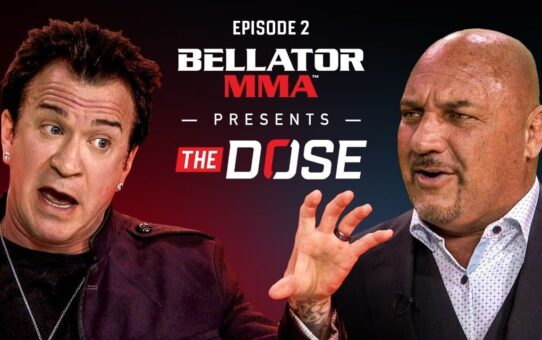 Bellator MMA Presents The Dose – Episode 2