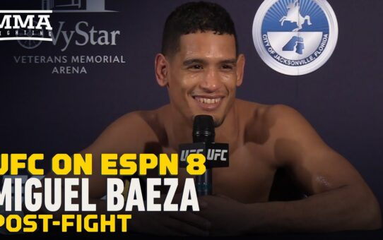Miguel Baeza Describes 'Dream Come True' To Punch Matt Brown in the Face – MMA Fighting
