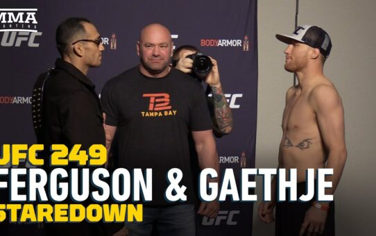 UFC 249 Weigh-Ins: Tony Ferguson vs. Justin Gaethe Staredown – MMA Fighting