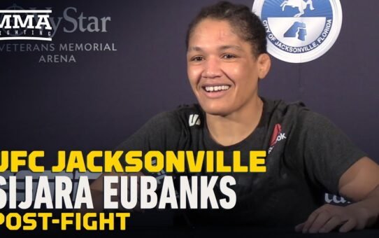 UFC Jacksonville: Sijara Eubanks Explains Post-Fight Outburst At Sarah Moras – MMA Fighting