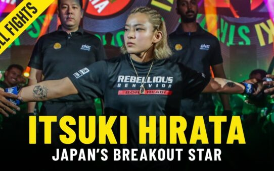 Itsuki Hirata Is Japan's Next Superstar | ONE Full Fights & Features