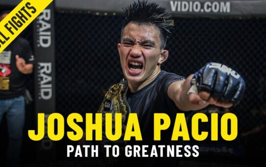 Joshua Pacio's Path To Greatness | ONE Full Fights & Features