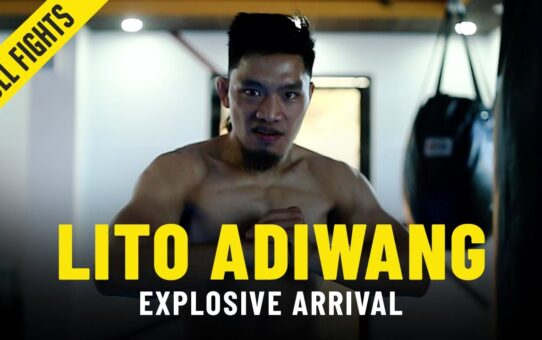 Lito Adiwang's EXPLOSIVE Arrival | ONE Championship Full Fights